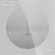 DEIST & BRANDENBURG FEAT. NICK MARCH - Katamaran (TB Deutschhouse/Tokabeatz/Believe)