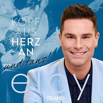 ELOY DE JONG - Kopf Aus Herz An (...Und Tanz Samba!) (Telamo/Warner)