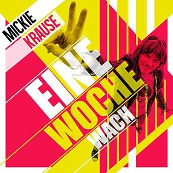 MICKIE KRAUSE - Eine Woche Wach (Electrola/Universal/UV)