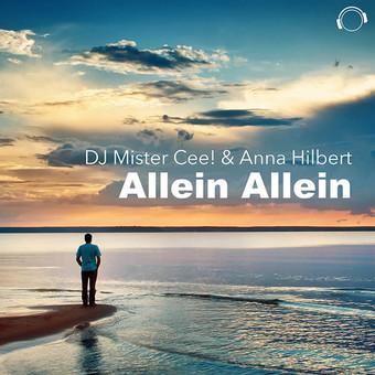 DJ MISTER CEE! & ANNA HILBERT - Allein Allein (Mental Madness/KNM)