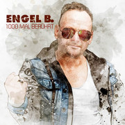 ENGEL B. - 1000 Mal Berührt (Fiesta/KNM)