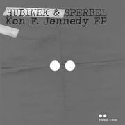 HUBINEK & SPERBEL - Kon F. Jennedy EP (Pearls For Pigs/KNM)