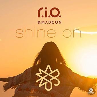 R.I.O. & MADCON - Shine On (Zooland/Kontor/KNM)