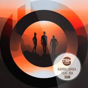 RAMBA ZAMBA FEAT. RIA - Sun (Remixes) (TB Media/KNM)