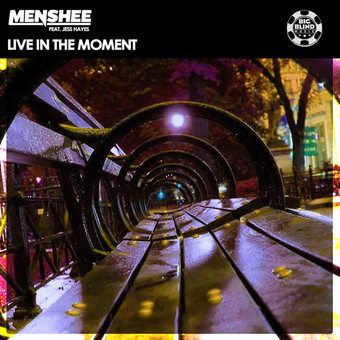 MENSHEE FEAT. JESS HAYES - Live In The Moment (Big Blind/Planet Punk/KNM)