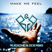 RUESCHE & GOERBIG - Make Me Feel (Mental Madness/KNM)