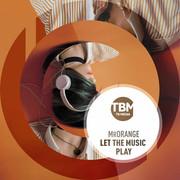 MRORANGE - Let The Music Play (TB Media/KNM)
