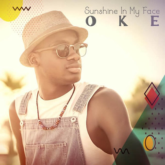 OKE - Sunshine In My Face (Tkbz Media/Virgin/Universal/UV)