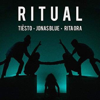 TIËSTO & JONAS BLUE & RITA ORA - Ritual (Musical Freedom/PM:AM/Universal/UV)