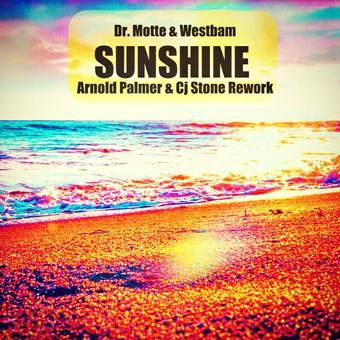 DR. MOTTE & WESTBAM - Sunshine (Arnold Palmer & CJ Stone Rework) (Whitelabel)