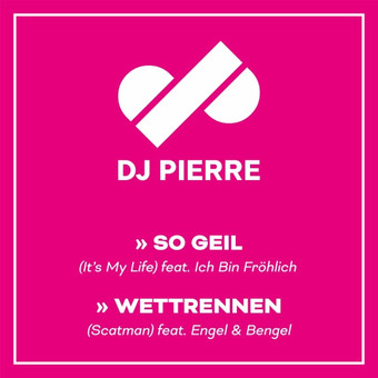 DJ PIERRE - So Geil / Wettrennen (Starwatch/Telamo/Warner)