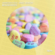 HIMBEERE!S FEAT. MARC REASON - Brauseherzen (TB Deutschhouse/Tokabeatz/Believe)