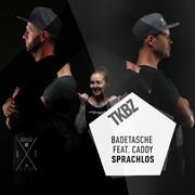 BADETASCHE FEAT. CADDY - Sprachlos (Tkbz Media/Virgin/Universal/UV)
