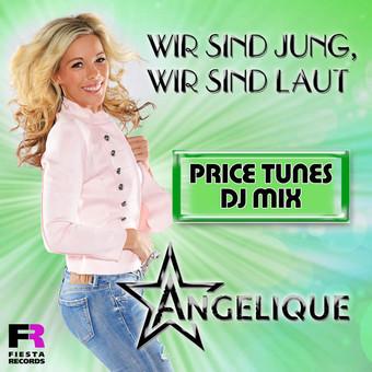 ANGELIQUE - Wir Sind Jung, Wir Sind Laut (Fiesta/KNM)