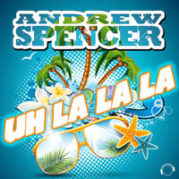 ANDREW SPENCER - Uh La La La (Mental Madness/KNM)