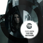 CHRIS ANERA - Find You Anywhere (TB Media/KNM)