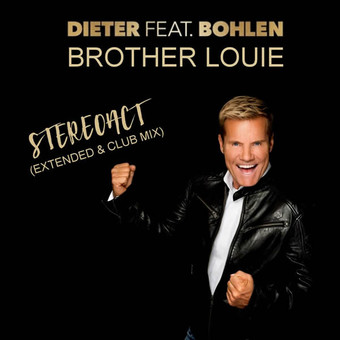 DIETER BOHLEN - Brother Louie (Stereoact Remix) (Sony)