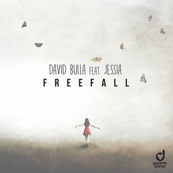DAVID BULLA FEAT. JESSIA - Freefall (You Love Dance/Planet Punk/KNM)