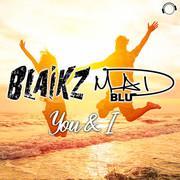 BLAIKZ & MAD BLU - You & I (Mental Madness/KNM)