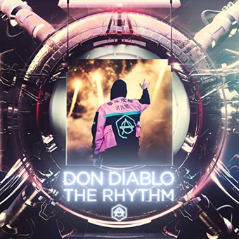 DON DIABLO - The Rhythm (Hexagon/Spinnin/FUGA)