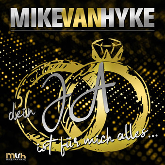 MIKE VAN HYKE - Dein Ja Ist Für Mich Alles (Fiesta/KNM)