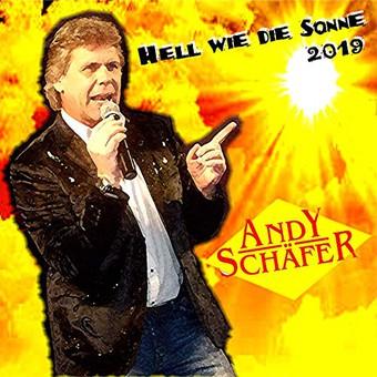 ANDY SCHÄFER - Hell Wie Die Sonne (TSL)