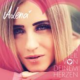 ALENA - Ein Teil Von Deinem Herzen (Herz7)