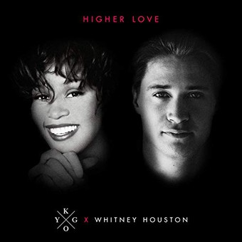 KYGO & WHITNEY HOUSTON - Higher Love (Kygo/RCA/Sony)