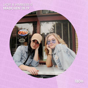LKDR & HIMBEERE!S - Mädchen 2k19 (TB Deutschhouse/Tokabeatz/Believe)