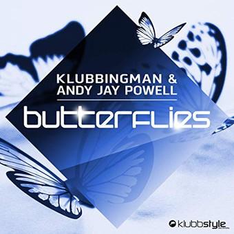 KLUBBINGMAN & ANDY JAY POWELL - Butterflies (Klubbstyle/DigDis)
