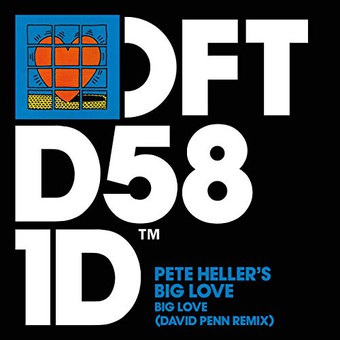 PETE HELLERS, DAVID PENN - Big Love (Defected)