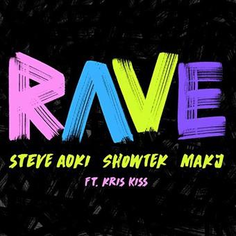 STEVE AOKI, SHOWTEK & MAKJ FEAT. KRIS KRISS - Rave (Ultra)