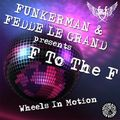 FUNKERMAN & FEDDE LE GRAND - Wheels In Motion (Tiger/DMD)