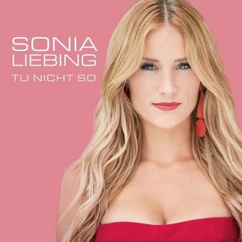 SONIA LIEBING - Tu Nicht So (2019) (Electrola/Universal/UV)