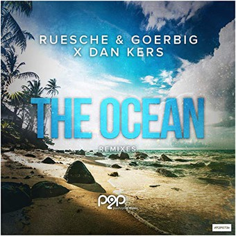RUESCHE & GOERBIG X DAN KERS - The Ocean (Push2Play)