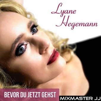 LYANE HEGEMANN - Bevor Du Jetzt Gehst (Fiesta/KNM)
