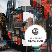 MUSCHIHOUSE - One Way Ticket (TB Media/KNM)