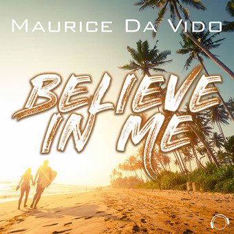 MAURICE DA VIDO - Believe In Me (Mental Madness/KNM)