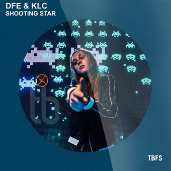 DFE & KLC - Shooting Star (Tb Festival/Toka Beatz/Believe)