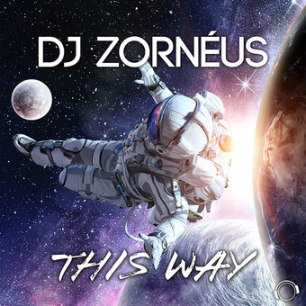 DJ ZORNÉUS - This Way (Mental Madness/KNM)