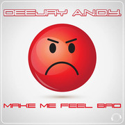 DEEJAY A.N.D.Y. - Make Me Feel Bad (Mental Madness/KNM)