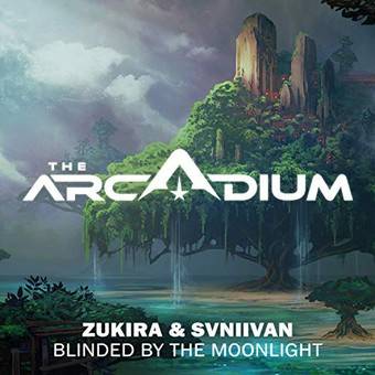 ZUKIRA FEAT. SVNIIVAN - Blinded By The Moonlight (The Arcadium)