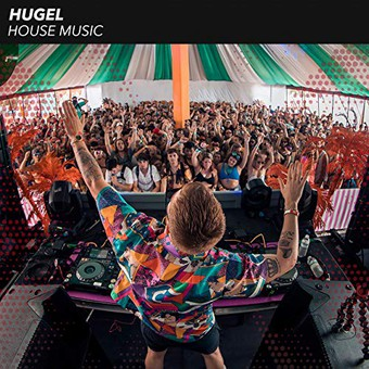 HUGEL - House Music (Warner)