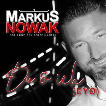 MARKUS NOWAK - Du Und Ich (Eyo) (Fiesta/KNM)