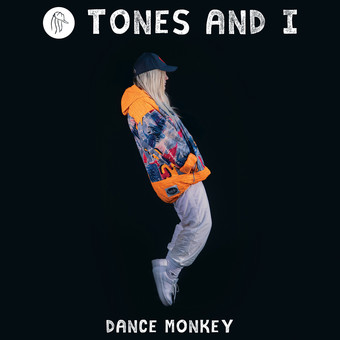 TONES AND I - Dance Monkey (Bad Batch)