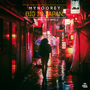 MYNOOREY - Big In Japan (Dance Of Toads/Label Worx)
