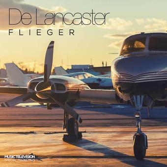 DE LANCASTER - Flieger (Music Television/KNM)