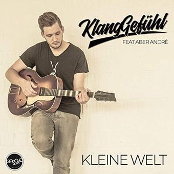 KLANGGEFÜHL FEAT. ABERANDRE - Kleine Welt (Groove Gold)