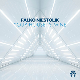 FALKO NIESTOLIK - Your House Is Mine (You Love Dance/Planet Punk/KNM)
