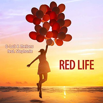 G-LATI & MELLONS FEAT. STEPHANIE - Red Life (KHB)